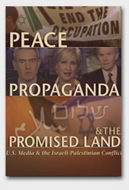 Peace, Propaganda, and The Promised Land