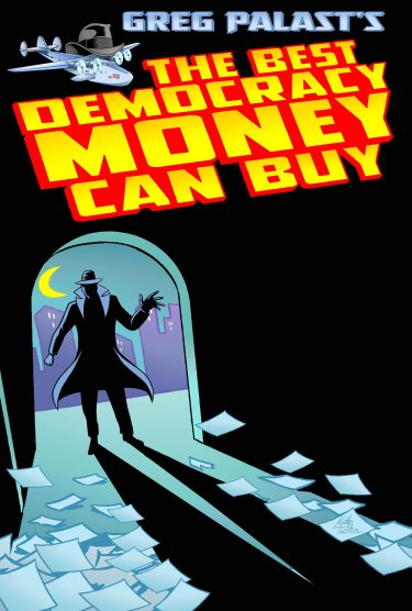 best democracy money can buy poster image